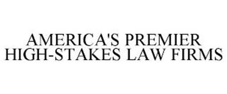 AMERICA'S PREMIER HIGH-STAKES LAW FIRMS