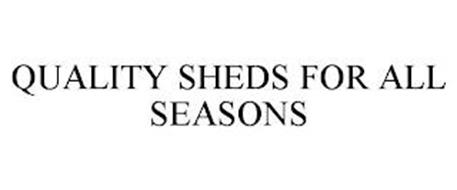 QUALITY SHEDS FOR ALL SEASONS