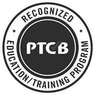PTCB RECOGNIZED EDUCATION / TRAINING PROGRAM