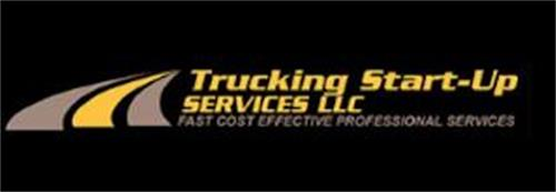 TRUCKING START-UP SERVICES LLC FAST COST EFFECTIVE PROFESSIONAL SERVICES