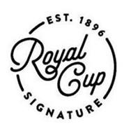 EST 1896 ROYAL CUP SIGNATURE