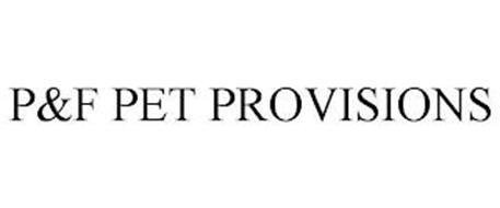 P&F PET PROVISIONS