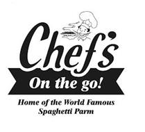 CHEF'S ON THE GO! HOME OF THE WORLD FAMOUS SPAGHETTI PARM
