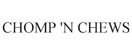 CHOMP 'N CHEWS