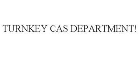 TURNKEY CAS DEPARTMENT!