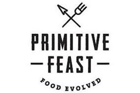 PRIMITIVE FEAST FOOD EVOLVED