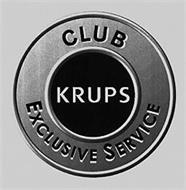 CLUB KRUPS EXCLUSIVE SERVICE