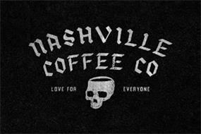 NASHVILLE COFFEE CO LOVE FOR EVERYONE