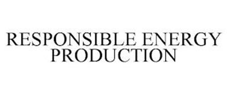 RESPONSIBLE ENERGY PRODUCTION