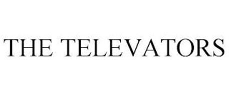THE TELEVATORS