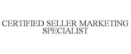 CERTIFIED SELLER MARKETING SPECIALIST