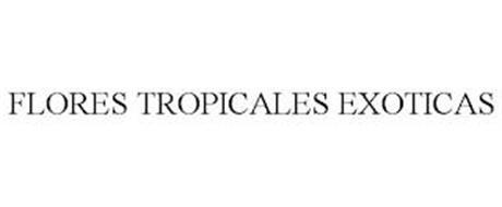 FLORES TROPICALES EXOTICAS