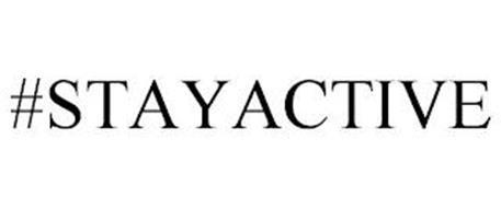 #STAYACTIVE
