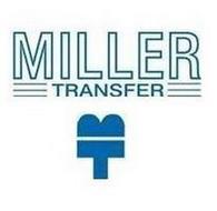 MILLER TRANSFER MT