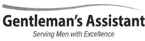 GENTLEMAN'S ASSISTANT SERVING MEN WITH EXCELLENCE