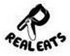 R REAL EATS