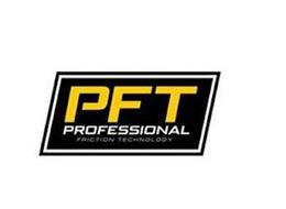 PFT PROFESSIONAL FRICTION TECHNOLOGY