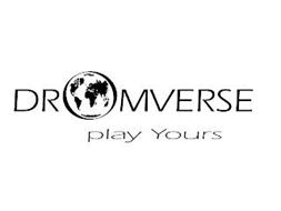 DROMVERSE PLAY YOURS
