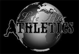 LIFE AFTER ATHLETICS