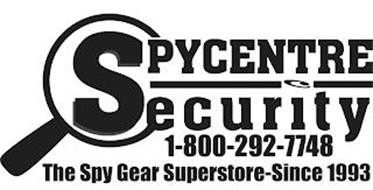 SPYCENTRE SECURITY 1-800-292-7748 THE SPY GEAR SUPERSTORE-SINCE 1993