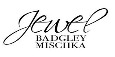 JEWEL BADGLEY MISCHKA