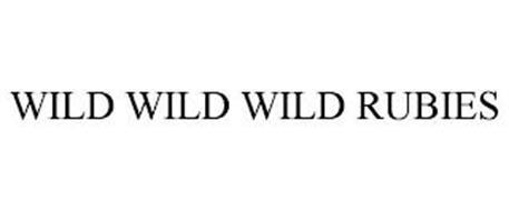 WILD WILD WILD RUBIES