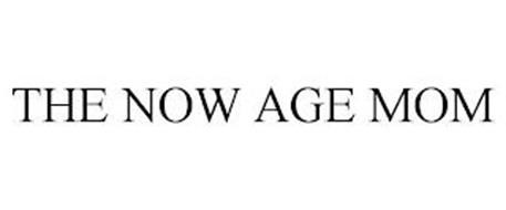 THE NOW AGE MOM