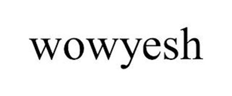WOWYESH