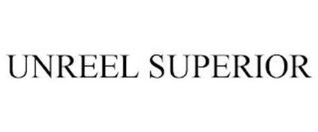 UNREEL SUPERIOR