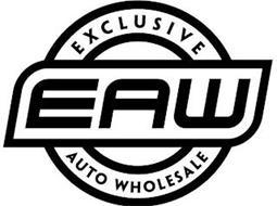 EAW EXCLUSIVE AUTO WHOLESALE