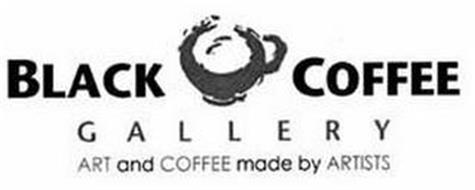 BLACK COFFEE GALLERY ART AND COFFEE MADE BY ARTISTS