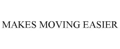 MAKES MOVING EASIER