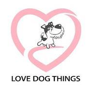 LOVE DOG THINGS