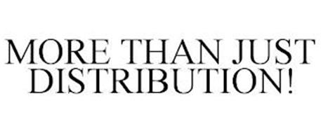 MORE THAN JUST DISTRIBUTION!