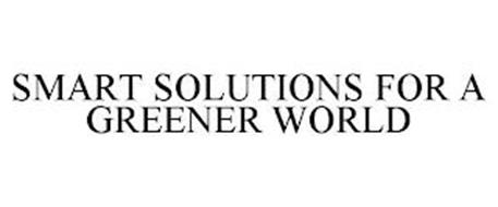 SMART SOLUTIONS FOR A GREENER WORLD