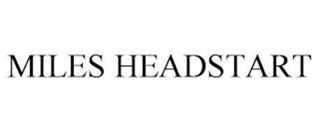 MILES HEADSTART