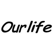 OURLIFE