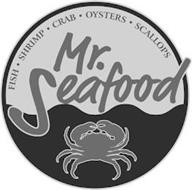 FISH · SHRIMP · CRAB · OYSTERS · SCALLOPS MR. SEAFOOD