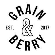 GRAIN&BERRY EST. 2017