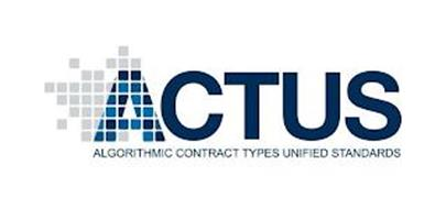 ACTUS ALGORITHMIC CONTRACT TYPES UNIFIED STANDARDS