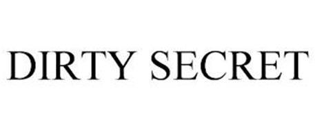 DIRTY SECRET