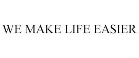 WE MAKE LIFE EASIER