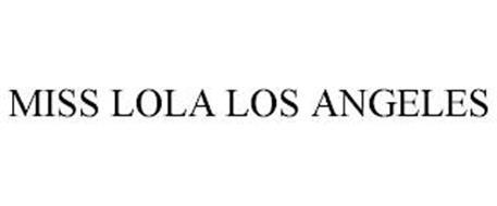 MISS LOLA LOS ANGELES