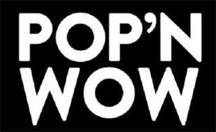 POP 'N WOW