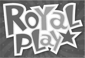 ROYAL PLAY
