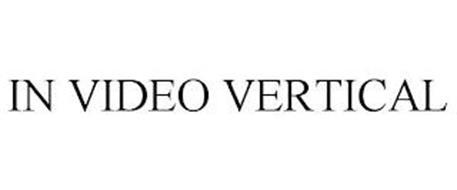 IN VIDEO VERTICAL