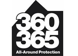 360 365 ALL-AROUND PROTECTION