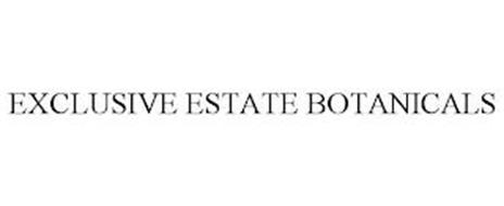 EXCLUSIVE ESTATE BOTANICALS