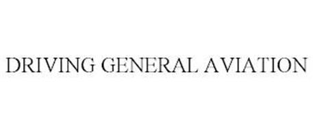 DRIVING GENERAL AVIATION
