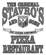 THE ORIGINAL STAVRO'S AND SONS SEAL OF QUALITY SGP THE LEGEND CONTINUES PIZZA RESTAURANT